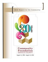 2016 Community Foundation DeKalb County Annual Report